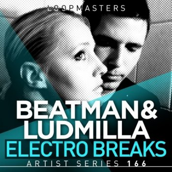 Сэмплы Loopmasters Beatman and Ludmilla Electro Breaks