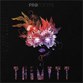 Проект Prototype Samples THEMVTT: FL Studio Project