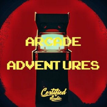 Сэмплы Certified Audio LLC Arcade Adventures