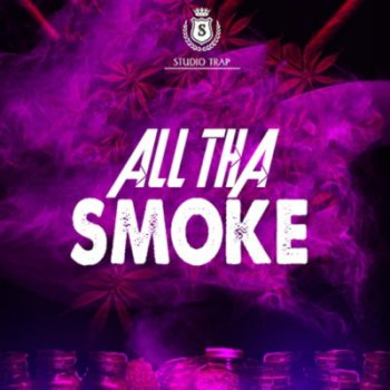 Сэмплы Studio Trap All Tha Smoke