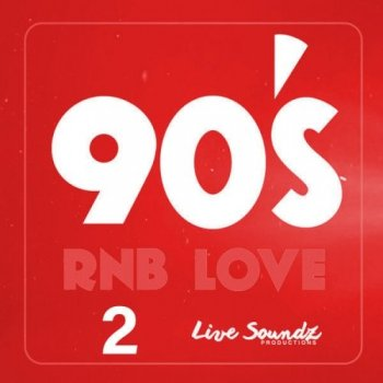 Сэмплы Live Soundz Productions 90 s RnB Love 2