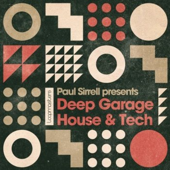 Сэмплы Loopmasters Paul Sirrell Deep Garage House and Tech