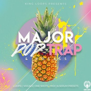 Сэмплы King Loops Major Pop Trap & Vocals