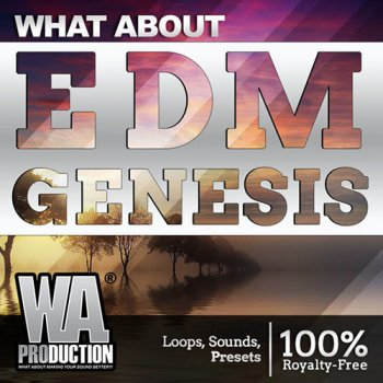Сэмплы W.A.Production What About: EDM Genesis