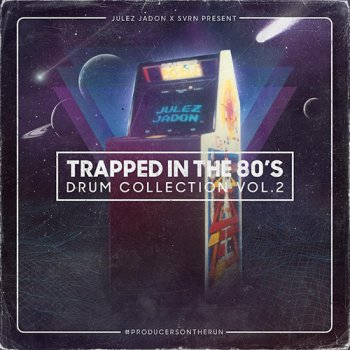 Сэмплы Julez Jadon Trapped In The 80s The Drum Collection Vol 2