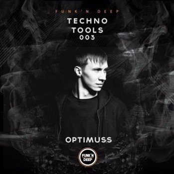 Сэмплы Funk'n Deep Records Techno Tools 003
