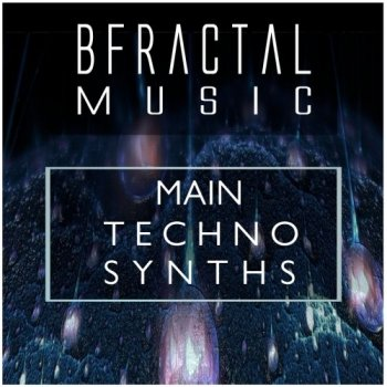 Сэмплы BFractal Music Main Techno Synths