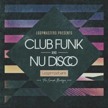 Сэмплы Loopmasters Club Funk and Nu Disco