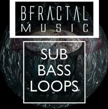 Сэмплы BFractal Music Tech House Sub Bass Loops
