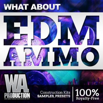Сэмплы WA Production What about EDM Ammo