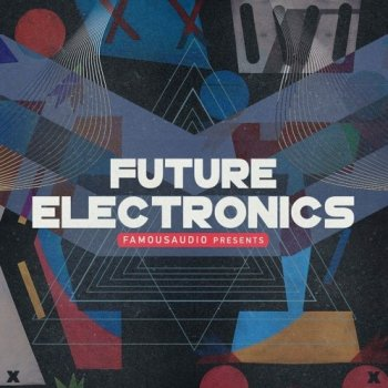 Сэмплы Famous Audio Future Electronics