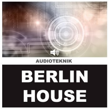 Сэмплы Audioteknik Berlin House