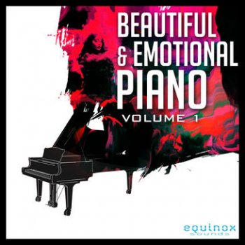 Сэмплы фортепиано - Equinox Sounds Beautiful & Emotional Piano Vol 1