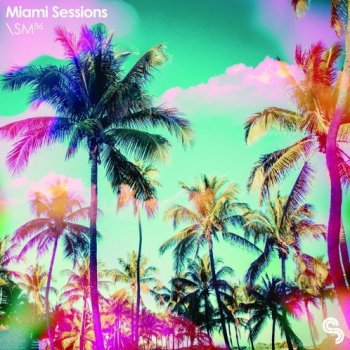 Сэмплы Sample Magic - Miami Sessions