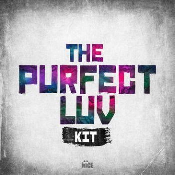 Сэмплы Nice The Creative Group The Purfect LUV Kit
