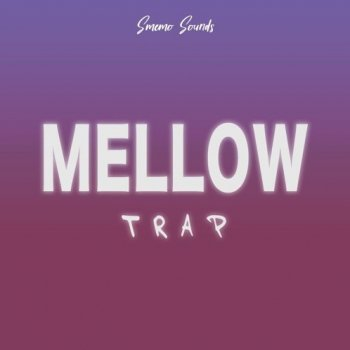 Сэмплы Smemo Sounds Mellow Trap