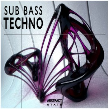 Сэмплы Abstract State Techno Sub Bass Loops