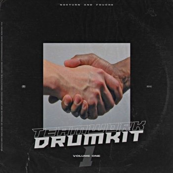 Сэмплы Nokturnal Drums Nokturn and Fouche Teamwork Volume One