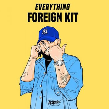 Сэмплы Foreign Teck Presents Everything Foreign Drumkit