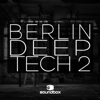 Сэмплы Soundbox Berlin Deep Tech 2
