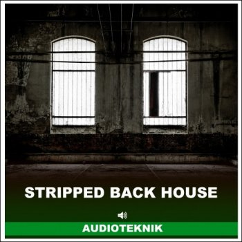 Сэмплы Audioteknik Stripped Back House