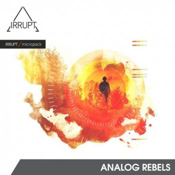 Сэмплы Irrupt Audio Analog Rebels