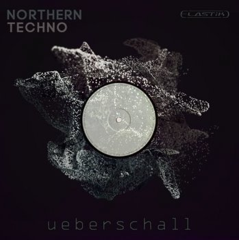 Ueberschall Northern Techno (Elastik)