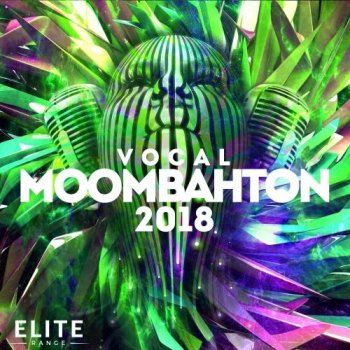 Сэмплы Mainroom Warehouse Vocal Moombahton 2018