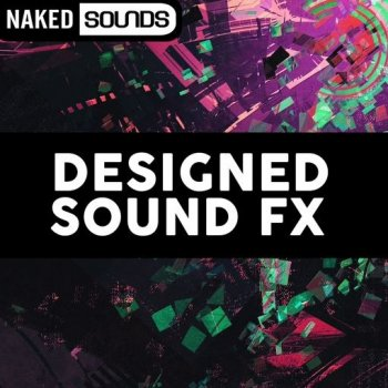 Сэмплы Naked Sounds Designed Sound FX