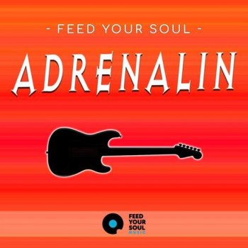 Сэмплы Feed Your Soul Music Feed Your Soul Adrenalin