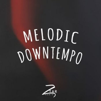 Сэмплы Ztar Audio Melodic Downtempo