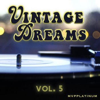 Сэмплы MVPPlatinum - Vintage Dreams Vol.5