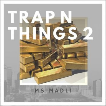 Сэмплы Ms. Madli TRAP N THINGS 2