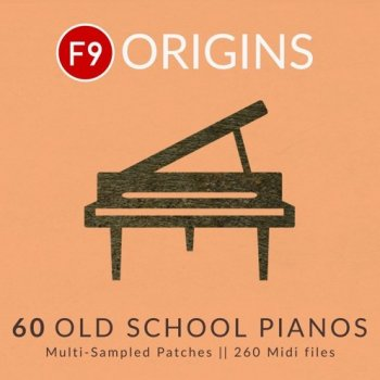 Библиотека сэмплов - F9 Origins - 60 Old School Pianos (KONTAKT)