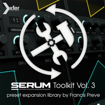 Пресеты Serum Toolkit 3 Preset Pack by Francis Preve