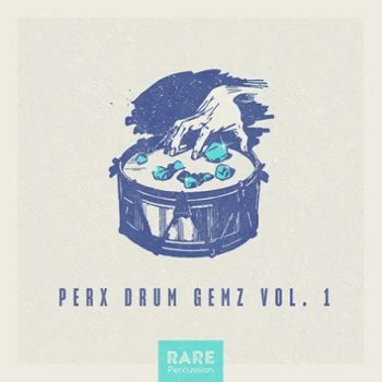 Сэмплы перкуссии - Splice RARE Percussion Perx Drum Gemz Vol.1