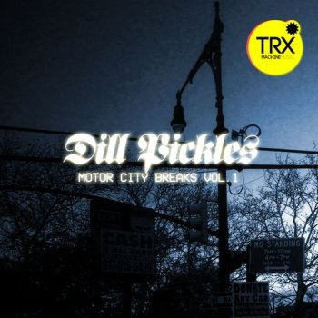 Сэмплы TRX Machinemusic Dill Pickles - Motor City Breaks Vol.1