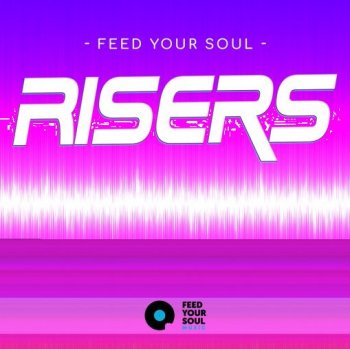 Сэмплы Feed Your Soul Music Feed Your Soul Risers
