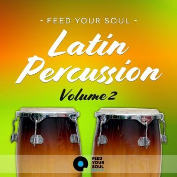 Сэмплы перкуссии - Feed Your Soul Music Feed Your Soul Latin Percussion Volume 2