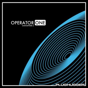 Пресеты Plughugger - Operator One for Omnisphere 2