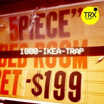 Сэмплы TRX Machinemusic 1800-IKEA-TRAP