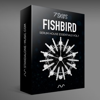 Пресеты Standalone-Music - FISHBIRD – Serum House Presets by 7 SKIES