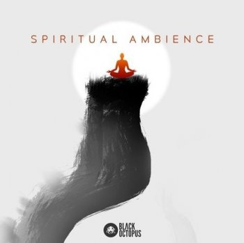 Сэмплы Black Octopus Sound Spiritual Ambience