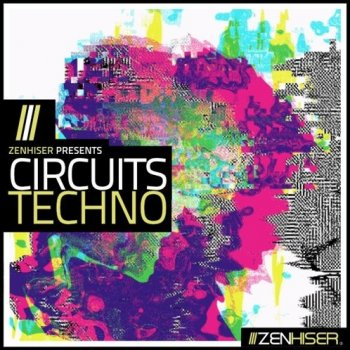 Сэмплы Zenhiser Circuits Techno