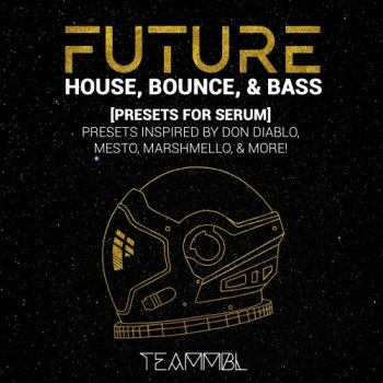 Пресеты TEAMMBL Sounds Future House, Bounce and Bass for Serum