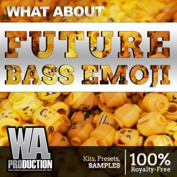 Сэмплы W.A. Production What About Future Bass Emoji