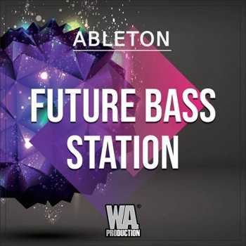 Проект WA Production Future Bass Station (Ableton Live)