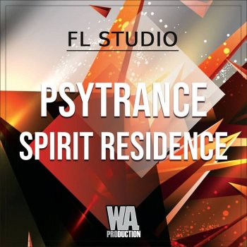 Проект W.A. Production Psytrance Spirit Residence FL Studio Template