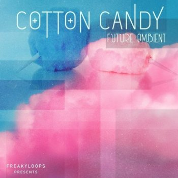Сэмплы Freaky Loops Cotton Candy