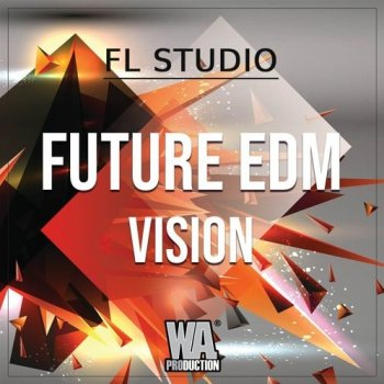 Проект W.A. Production Future EDM Vision